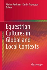 Equestrian Cultures in Global and Local Contexts