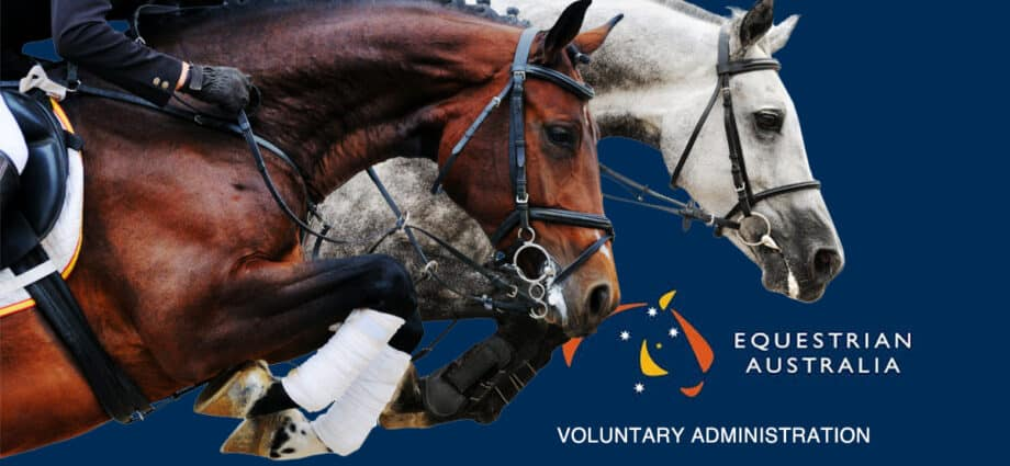 Equestrian Australia is under Administration